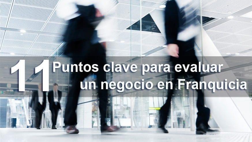 11puntos_clave_para_evaluar_tu_negocio_en_franquicia_Tormo_Franquicias_Consulting