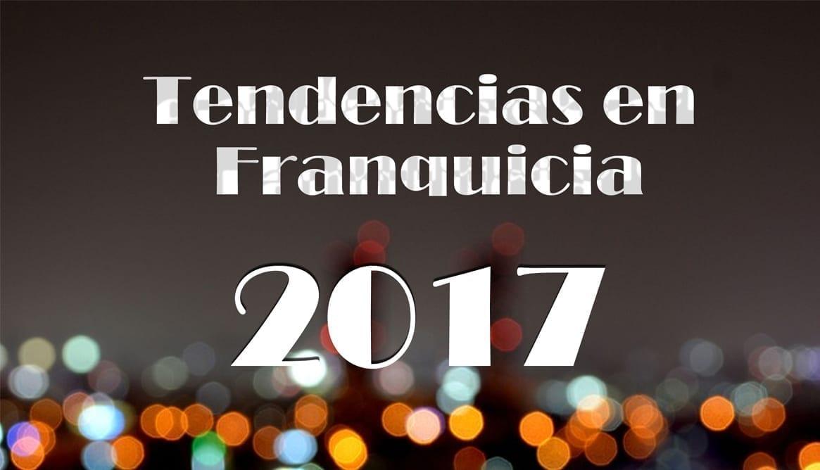 Tormo_Franquicias_Consulting_Franquicias_Rentables_Tendencias_en_franquicia_2017