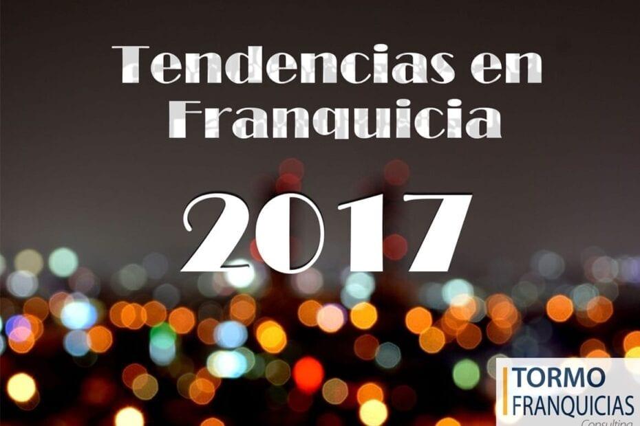 tormo franquicias consulting tendencias de la franquicia 2017 franqucias rentables 930x620 - Nuevas tendencias de la franquicia en 2017
