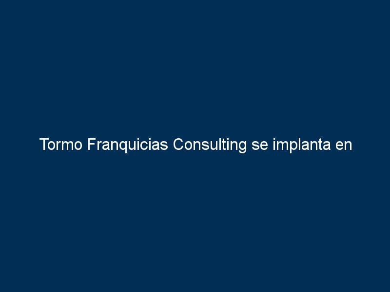 tormo franquicias consulting se implanta en barcelona con la apertura de su nueva oficina 20181 - Tormo Franquicias Consulting se implanta en Barcelona con la apertura de su nueva oficina